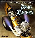 Vintage & Historic Drag Racers