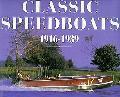 Classic Speedboats 1916-1939