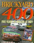 Brickyard 400: Five Years of NASCAR at Indy - Al Pearce - Hardcover