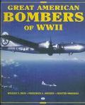 Great American Bombers of World War II B-17 Flying Fortress