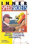 Inner Speed Secrets Mental Strategies to Maximize Your Racing Performance Strategies to Maxi...