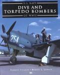 U.S. Navy Dive and Torpedo Bombers of World War II