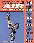 Freestyle Motocross 2 Air Sickness More Jump Tricks from the Pros