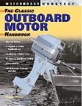 Classic Outboard Motor Handbook