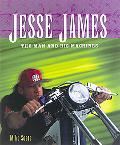 Jesse James The Man and His Machines
