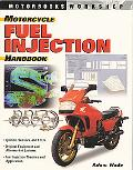Motorcycle Fuel Injection Handbook