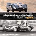 Vintage American Road Racing Cars, 1950-1970