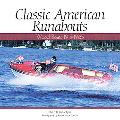 Classic American Runabouts Wood Boats 1915-1965