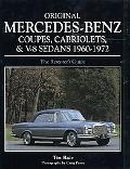 Original Mercedes-Benz Coupes, Cabriolets and V-8 Sedans 1960-1972