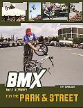 Bmx Trix & Techniques for the Park & Street