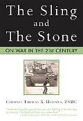 Sling and the Stone On War in the 21st Century