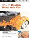 How to Custom Paint Your Car