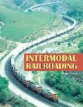 Intermodal Railroading