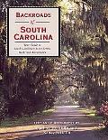 Backroads of South Carolina Your Guide to South Carolina's Most Scenic Backroad Adventures