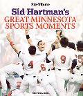 Sid Hartman's Great Minnesota Sports Moments