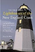 Field Guide to Lighthouses of New England