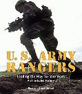 U.s. Army Rangers Leading the Way for 250 Years an Illustrated History