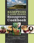 Long Island Homegrown Cookbook : Local Food, Local Chefs, Local Recipes