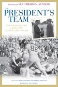 The President's Team: The 1963 Army-Navy Game and the Assassination of JFK
