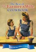 Best of the Farmer's Wife Cookbook : Over 400 Blue-Ribbon Recipes!