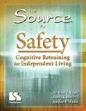 The Source for Safety: Cognitive Training for Independent Living