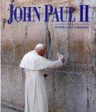 John Paul II: Portrait of a Pontiff