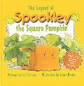 The Legend of Spookley the Square Pumpkin - Joe Troiano - Hardcover