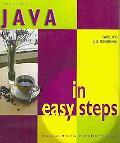 Java In Easy Steps (Swing into Java Programming)