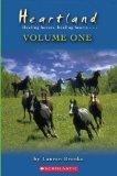 Heartland: Healing Horses, Healing Hearts - Volume One