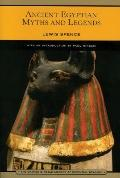 Ancient Egyptian Myths and Legends (Library of Essential Reading Series)