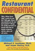 Restaurant Confidential The Shocking Truth About What You're Really Eating When You're Eatin...