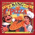 King of Pizza: A Magical Story about the World's Favorite Food