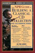 Npr Guide to Building a Classical Cd Collection
