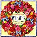 Cynthia Hart's Wreaths from the Garden