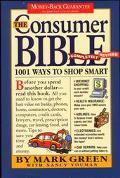 Consumer Bible 1001 Ways to Shop Smart