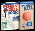 Pinky Ball Book