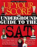 Up Your Score 2003-2004 The Underground Guide to the Sat