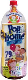 Pop Bottle Science 79 Amazing Experiments & Science Projects