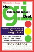 G.I. Diet The Easy Healthy Way to Permanent Weight Loss