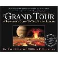 Grand Tour A Traveler's Guide To The Solar System