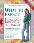 What to Expect Pregnancy Journal & Organizer
