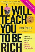 I Will Teach You to Be Rich: No Guilt. No Excuses. No B. S. Just a 6-Week Program That Works