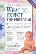 What to Expect the First Year: Completely Revised & Updated