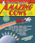 Amazing Cows : Udder Absurdity for Children