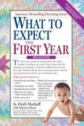 What to Expect the First Year : Third Edition