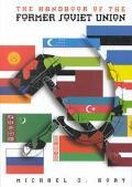 Handbook of the Former Soviet Union