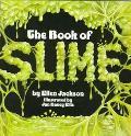Book of Slime - Ellen B. Jackson - Paperback