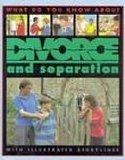 Divorce and Separation (What Do You Know About)