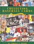 Collecting Baseball Cards 21st Century Edition