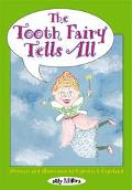 Tooth Fairy Tells All